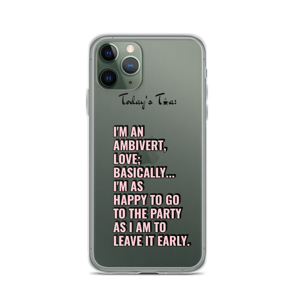 AMBIVERT TEA: Clear iPhone Case