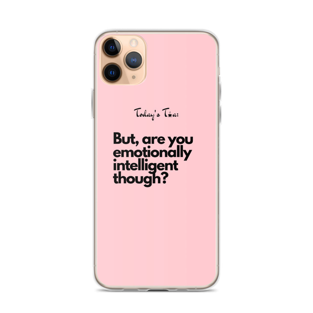 Emotionally Intelligent Tea: Pink iPhone Case