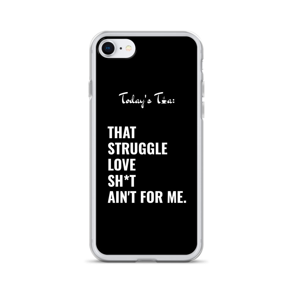 ANTI STRUGGLE LOVE: Black iPhone Case
