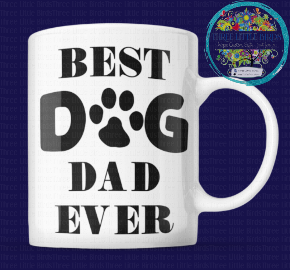 Best Dog Dad Ever - Mug