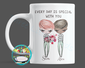 Every Day is Special With You - Mug