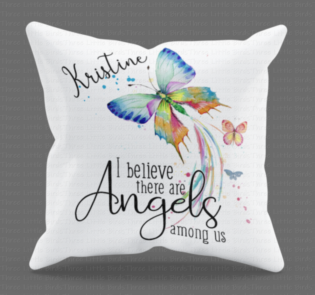 I believe there are Angels among us - Cushion