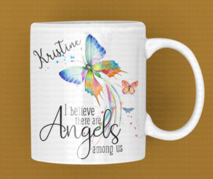 Mug - I believe there are Angels among us