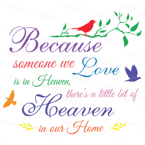 Beause Someone We Love is in Heaven Cushion