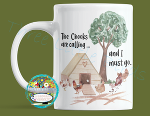 The Chooks are Calling - Mug