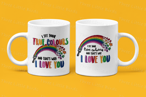 True Colours Mugs - 2 Designs Available