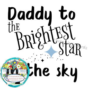 Daddy of the Brightest Star in the Sky Mug - Blue, Pink or Yellow Star Choices