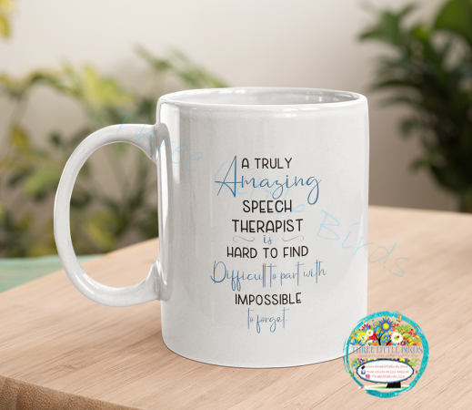 A Truly Amazing Speech Therapist - Mug