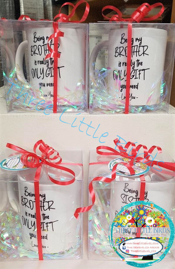 Being My ...... is the Only Gift You Need Mug