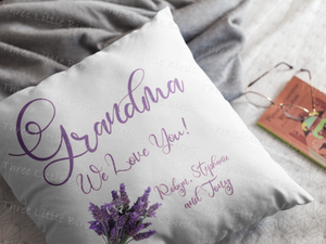 Grandma We Love You - Cushion