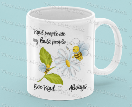 My Kinda People - Bee Kind Always Mug