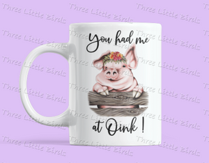 You had be at Oink! - Mug