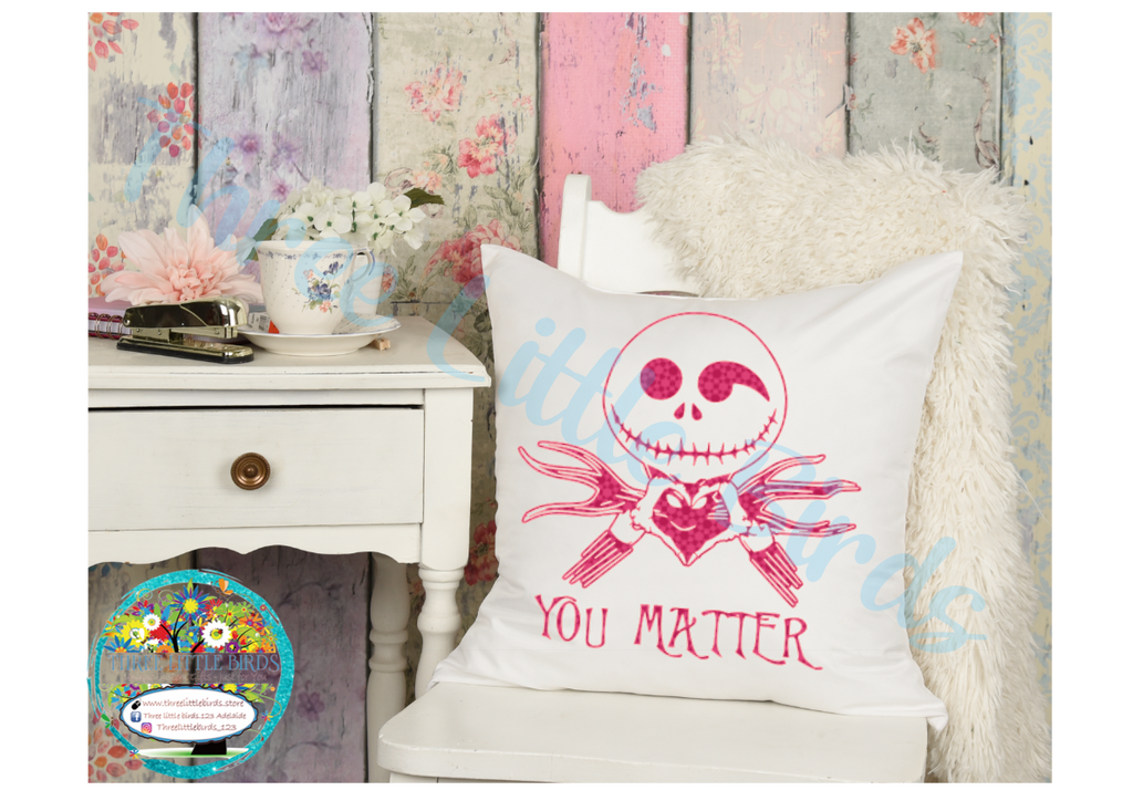 You Matter - Cushion - Choice of 3 Designs