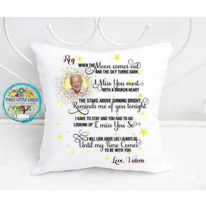 When the moon comes out - Memorial Cushion