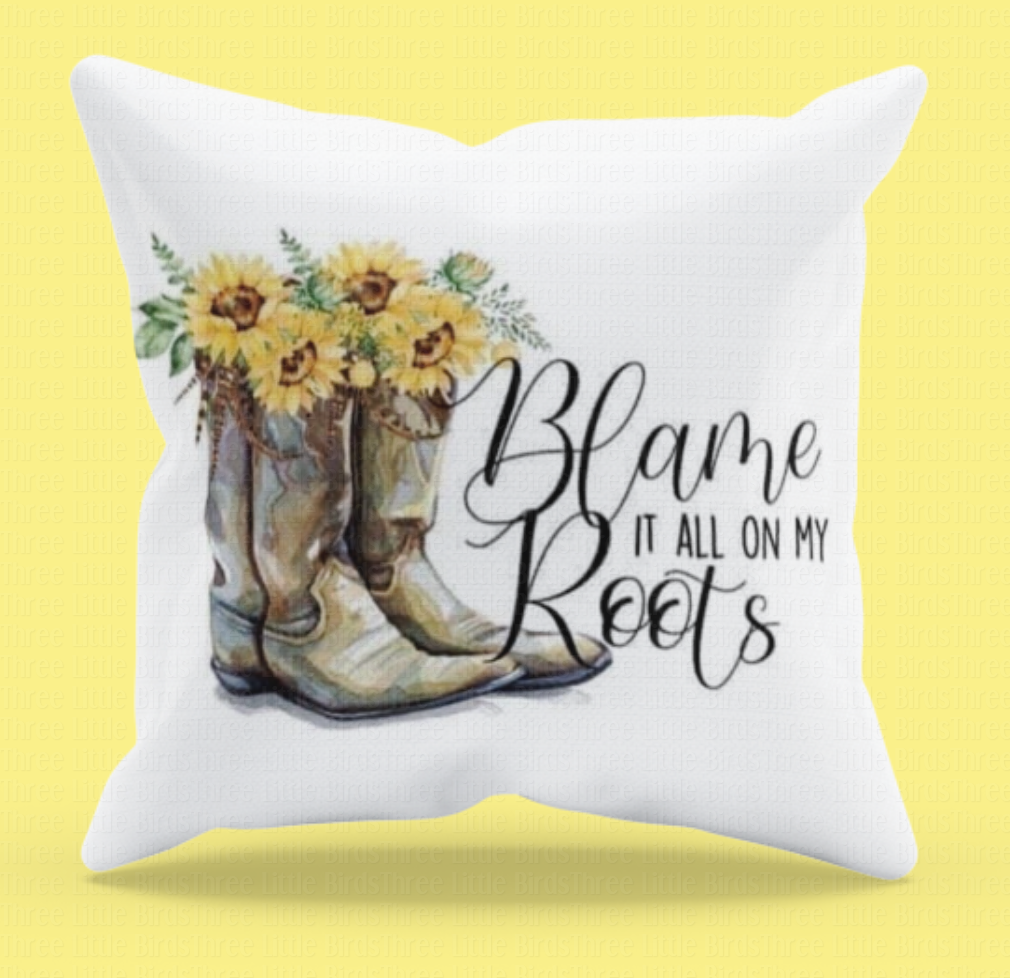 Blame it on My Roots - Sunflower Cushion