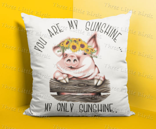 You are my sunshine cute sunflower pig Cushion