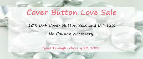 I Like Big Buttons! 💘 Cover Button Love Sale 💘