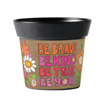 Be Brave, Be You Art Pot