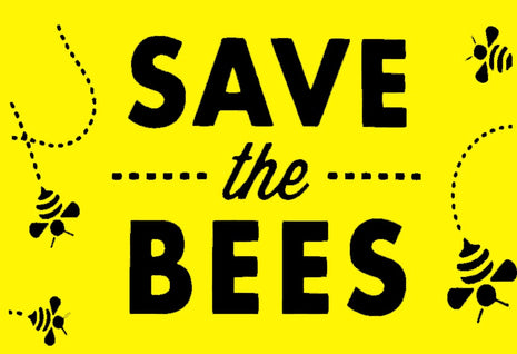 Save the Bees Sign