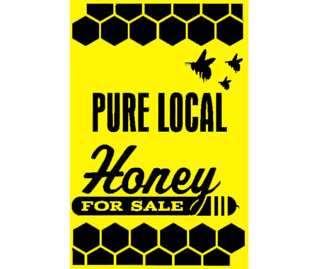 Pure Local Honey Sign