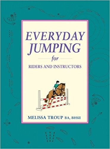 Everyday Jumping for Riders & Instructors