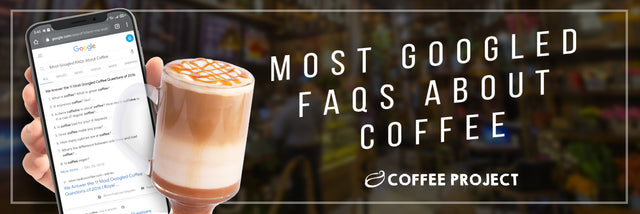 Most Googled FAQs About Cofffee