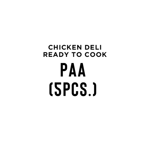 Paa (5pcs, Frozen Product)-Chicken Deli