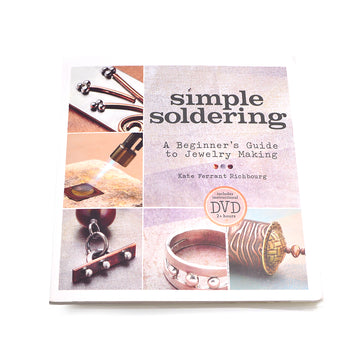 Simple Soldering- A Beginner's Guide to Jewelry Making