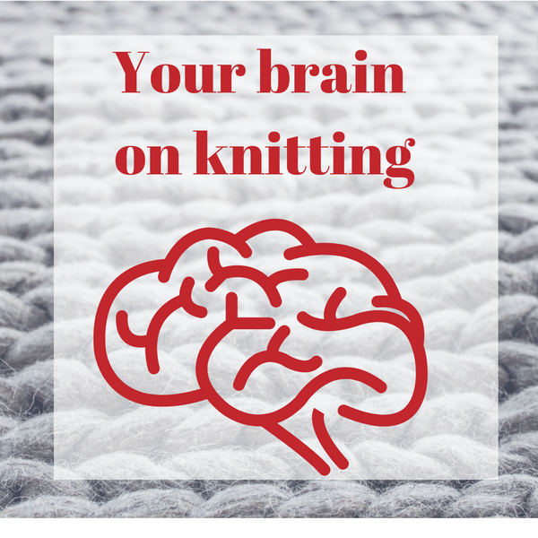 Your brain on knitting