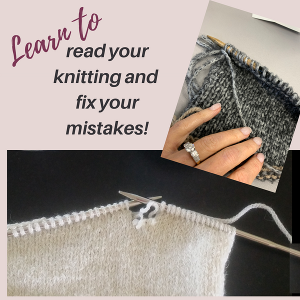 Reading your knitting and fixing your mistakes-pre sale
