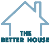 The Better House