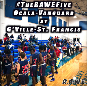 Vanguard vs. St. Francis: #TheRAWEFive
