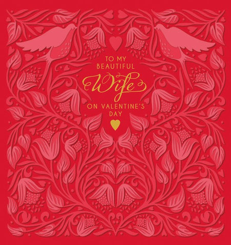Red Floral Embossed To My Beautiful Wife On Valentine's Day Card