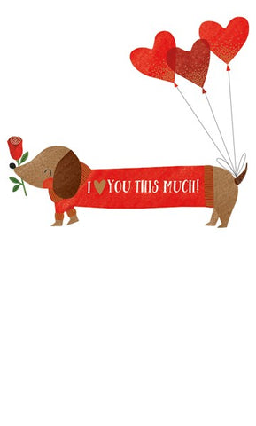Dachsund I Love You This Much Card
