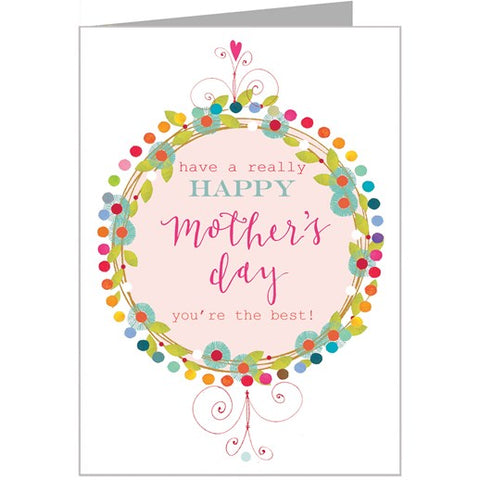 Have A Really Happy Mother's Day Card by Kali Stileman