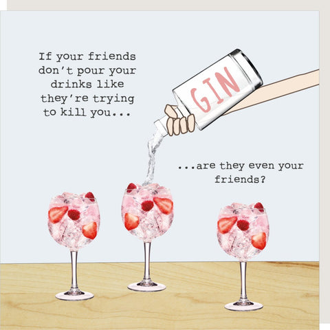 Friends Drink-Pouring Card