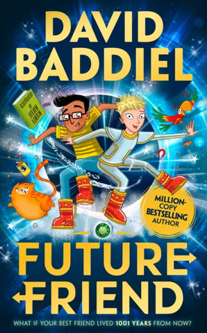 Future Friend *SIGNED FIRST EDITION* by David Baddiel