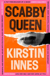 Scabby Queen by Kristin Innes