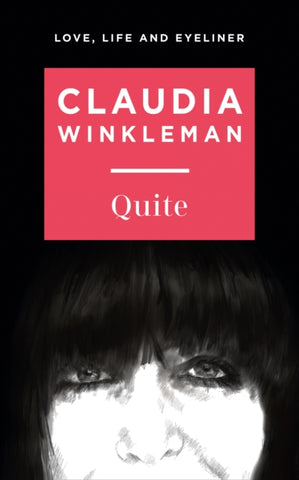 Quite *SIGNED FIRST EDITION* by Claudia Winkleman