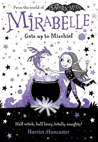 Mirabelle Gets up to Mischief by Harriet Muncaster