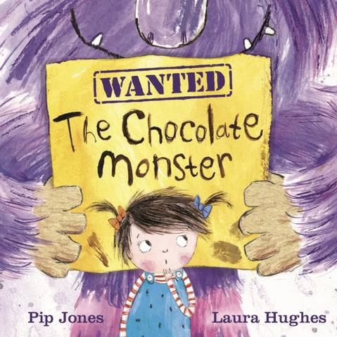 Wanted - The Chocolate Monster