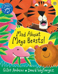 Mad About Megabeasts by Giles Andreae