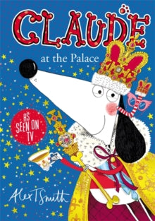 Claude: At the Palace by Alex T. Smith