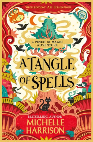 A Pinch of Magic Book 3: A Tangle of Spells by Michelle Harrison