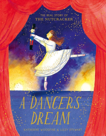 A Dancer's Dream *EXCLUSIVE INDEPENDENT BOOKSELLER EDITION* by Katherine Woodfine