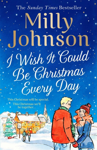 I Wish it Could be Christmas Every Day *SIGNED FIRST EDITION*