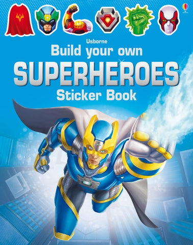 Build Your Own Superheroes Sticker Book by Simon Tudhope
