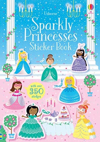 Sparkly Princesses Sticker Book by Kirsteen Robson