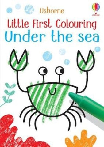 Little First Colouring: Under the Sea by Kirsteen Robson