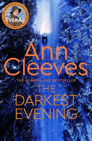Ann Cleeves - The Number One Bestseller - The Darkest Evening